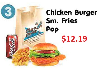 Chicken Burger, Sm. Fries, Pop $11.39